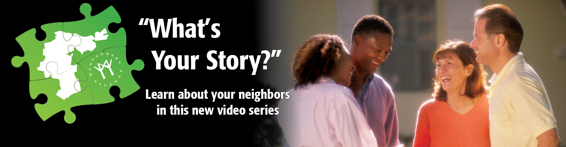 """What's Your Story?"" video series"